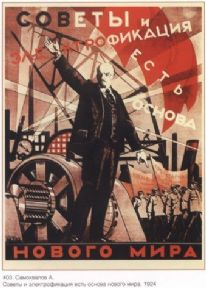 Vintage Russian poster - Soviets and Electrification Are the New World's Stand!